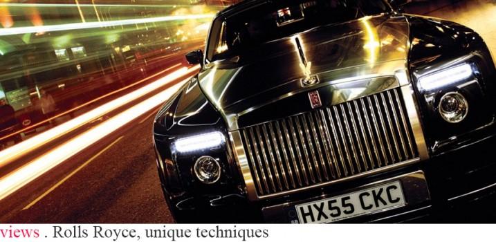 Rolls Royce, unique techniques