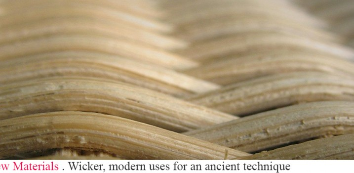 Wicker, modern uses for an ancient technique