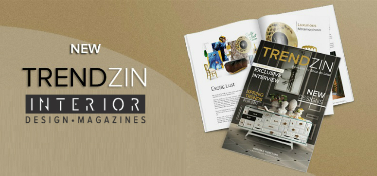 Get to Know the New TRENDZIN Interior Design Magazine | DOWNLOAD FREE ➤ Discover the season's newest designs and inspirations. Visit Design Build Ideas at www.designbuildideas.eu #designbuildideas #homedecorideas #InteriorDesignProjects @designbuildidea interior design magazine Get to Know the New TRENDZIN Interior Design Magazine | DOWNLOAD FREE Download Free New TRENDZIN Interior Design Magazine By Boca Do Lobo