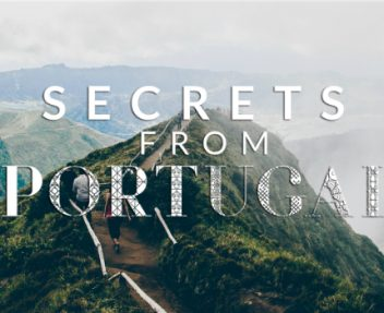 Secrets from Portugal: The Ultimate Travel Guide to Know the Country