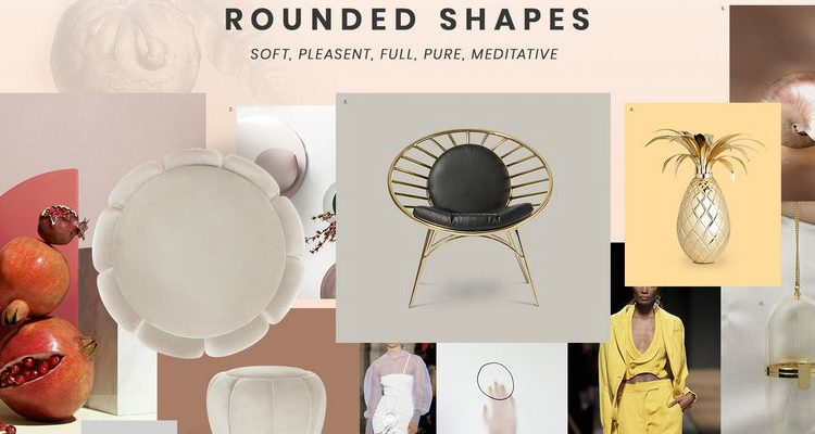 rounded shapes Inspire yourself with this Moodboard dedicated to Rounded Shapes FEATURE 1 750x400